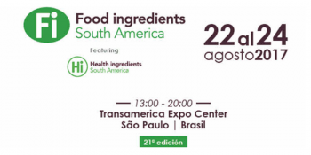 Food Ingredients South America 2016 : 22-24 Agosto 2017 - Brasil